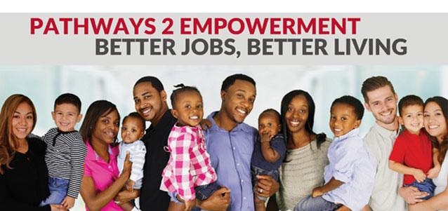 Pathways 2 Empowerment. Better Jobs, Better Living
